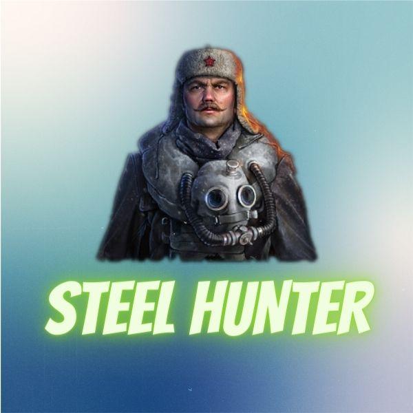 Steel hunter